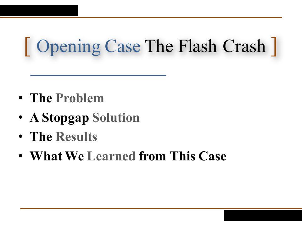 [ Opening Case The Flash Crash ]